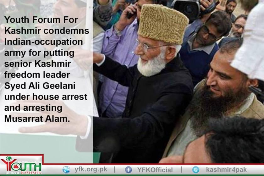 YFK condemns Indian-occupation army for putting senior Kashmir freedom leader Syed Ali Geelani